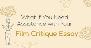 How To Critique An Essay Film Analysis Essay Writing Service Online Order Essay Com