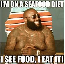 That seafood diet : meme