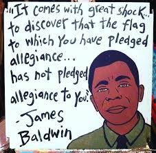 Literary Quotes Political James Baldwin Alliegance Race Quotes