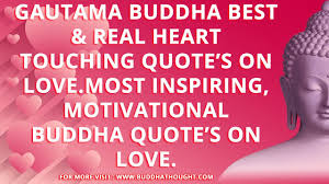 Gautam Buddha Quotes On Love Buddha Quotes Buddha Buddhism