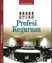Buku etika profesi smk kelas x edisi revisi pdf. Etika Profesional Pdf