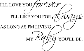 I'll Love You Forever Baby You'll Be 40x40 Vinyl Decor Wall Gorgeous I Ll Love You Forever Quote