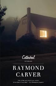 cathedral raymond carver literature amazon