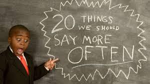Kid President\u0027s 20 Things We Should Say More Often - YouTube