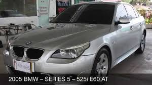 BMW 5 Series 2005 bmw 525i review : 2005 BMW - SERIES 5 - 525i E60 AT - YouTube