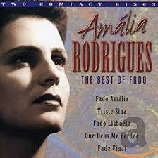 RODRIGUES, AMALIA - Best of Fado - Amazon.com Music