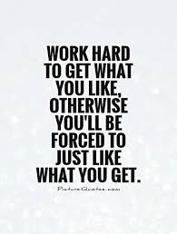Work Hard Quotes Delectable 48 Beautiful Quotes About Hard Working