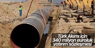 Türk Akımı için 340 milyon euroluk yatırım sözleşmesi