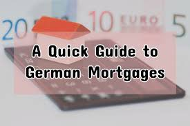 Buying A Home In Germany A Quick Guide To German Mortgages