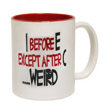 details about funny mugs i before e except after c weird present novelty mug