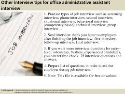 top office administrative assistant interview questions and answers 16 other interview tips for office administrative assistant