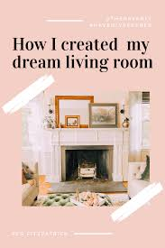 Pinterest Interior Design Quiz How I Created My Dream Living Room With Thehavenly Https