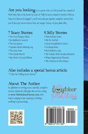 scary silly campfire stories fifteen spooky silly tales scary silly campfire stories fifteen spooky silly tales kimberly eldredge 9780615701165 com books