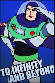 Image result for buzz lightyear to infinity and beyond