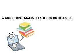 finding a topic for your research paper a good topic makes it easier to do research