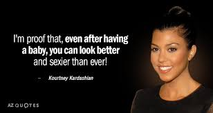 Kim Kardashian Quotes 61 Best TOP 24 QUOTES BY KOURTNEY KARDASHIAN AZ Quotes