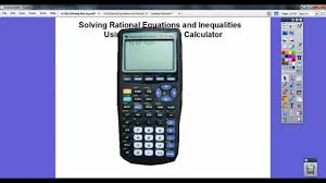 solving rational equations and inequalities using a graphing calculator you
