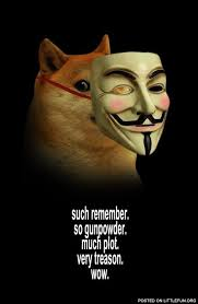 such remember, so gunpowder, much plot, very treason, wow. V for ... via Relatably.com