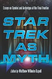 star trek as myth essays on symbol and archetype at the final  9148004