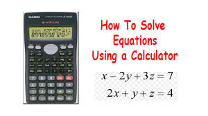 how to solve equations using a calculator