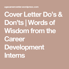 Cover Letter Do S Don Ts Career Development