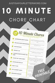 Household Cleaning Chore Chart Free 10 Minute Chore Chart Printable Just Is A Four Letter
