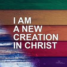Image result for new creation in jesus