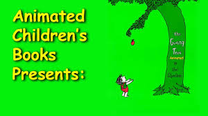 The Giving Tree Animated Childrens Book Youtube