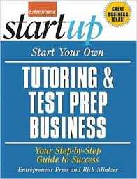 start test amazon com start your own tutoring and test prep business your