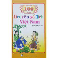 100 truyện cổ tích Việt Nam - Tác giả Đồng Chí sưu tầm