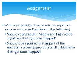 genome point of view iuml ordf write a paragraph persuasive essay write a 5 8 paragraph persuasive essay which includes your stand opinion on