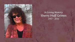 Sherry Huff Grimes - Tribute Video