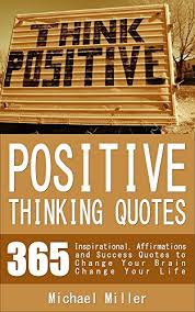 Quotes About Positive Thinking Amazing Positive Thinking Quotes 48 Inspirational Affirmations And