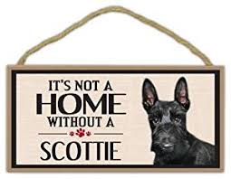 wood sign it s not a home without a scottie scottish terrier dogs