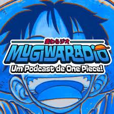 Mugiwaradio - Um Podcast de One Piece!
