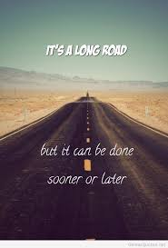 Road Quotes Interesting Long Road Quote Tumblr Quotes Pinterest Road Quotes And
