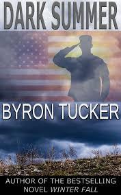 Dark Summer, by Byron Tucker (Follow up to WINTER FALL) | Dark summer, Fall  winter, Byron