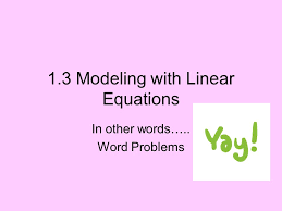 1 3 modeling with linear equations
