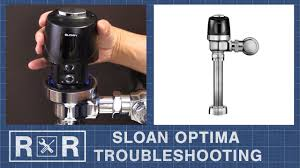 Troubleshooting A Sloan Optima Flushometer Repair And Replace
