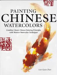 painting chinese watercolors combine classic chinese painting principles with western watercolor techniques lian quan zhen 9781435111653 com