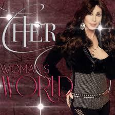 Cher - Woman`s World