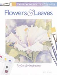 watercolor for the fun of it flowers and leaves ebook how to