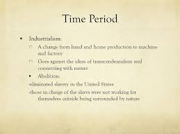 literary period transcendentalism by katelyn brook ppt video 3 time period industrialism