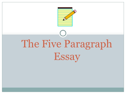 how to write a paragraph essay  4 the five paragraph essay
