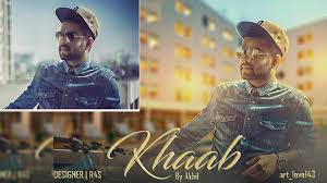 Punjabi Poster Design Poster Design Of Akhil Song Khaab Photoshop Cc 2018 R4s