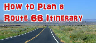Driving Trip Planner How To Plan A Route 66 Itinerary Driving Route 66