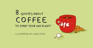 40 Quotes About Coffee To Start Your Day Right Bored Panda Custom Quotes To Start The Day