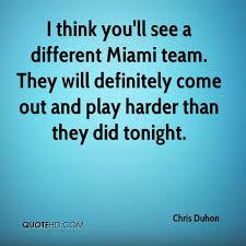 Miami Quotes New Chris Duhon Quotes QuoteHD