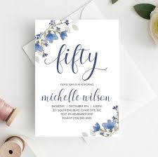 50th Birthday Invitations Templates 50th Birthday Invitation Template Download Adult Birthday Invitations Template 50th Birthday Party Invitations For Women Fifty Blue Floral
