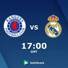 Rangers vs Real Madrid live score, H2H ...